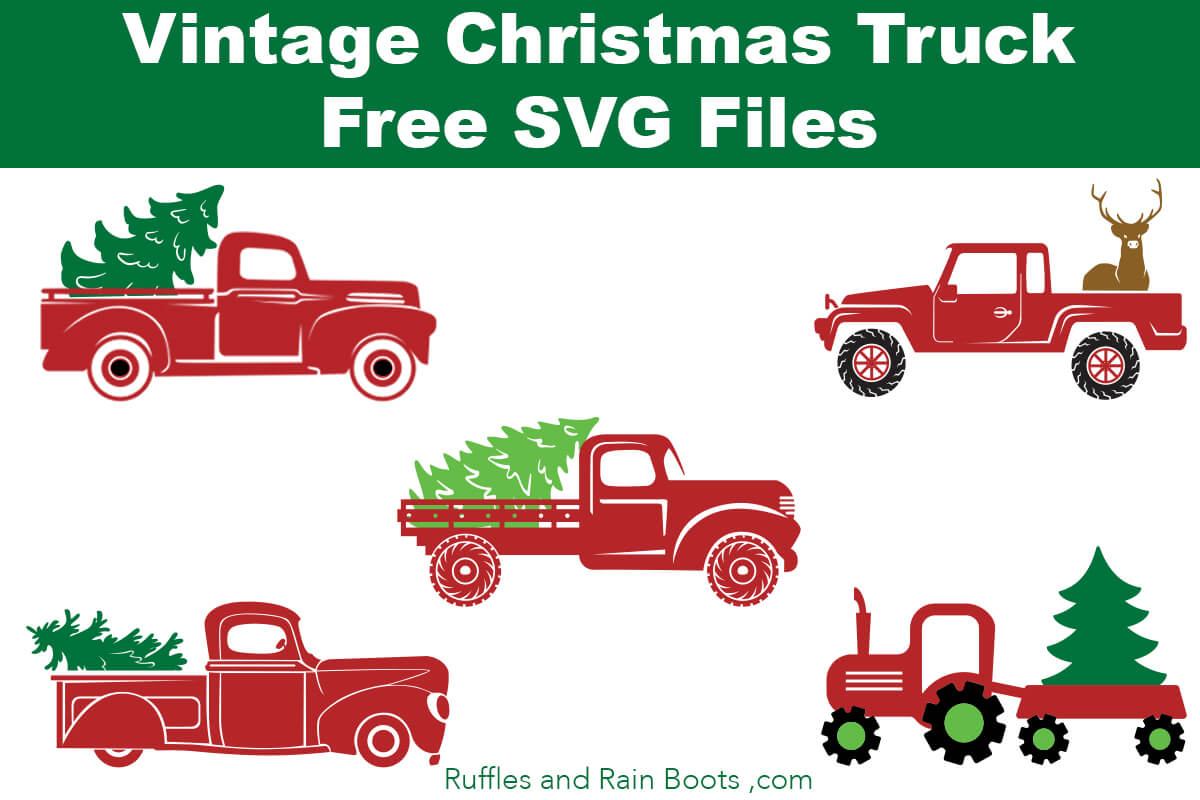 Free Christmas Truck Svg Files Ruffles And Rain Boots