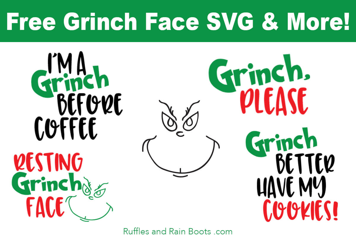 Free Grinch SVG Collection from Ruffles and Rain Boots