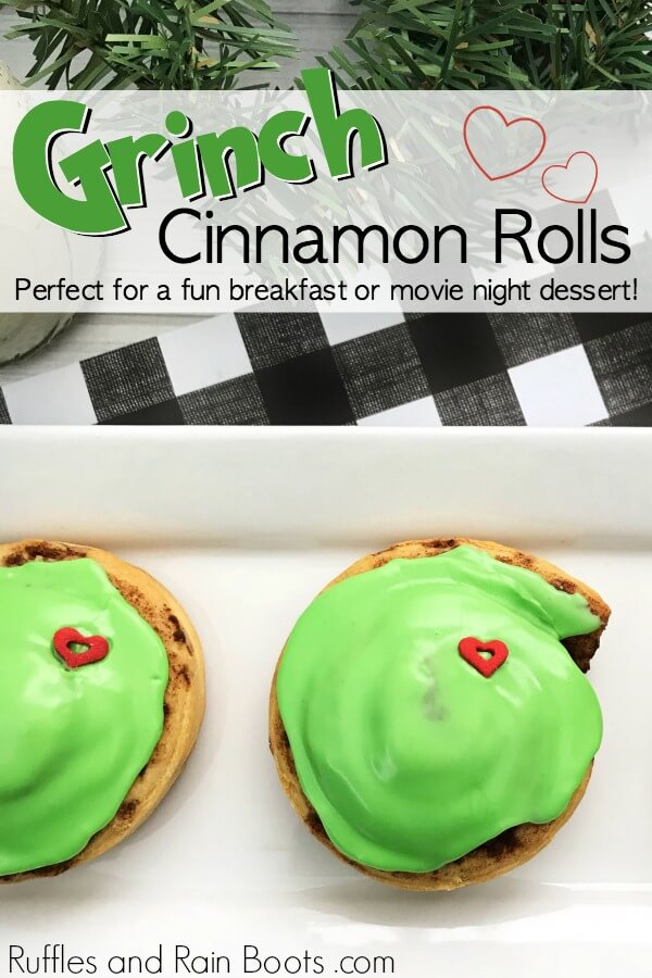 green Grinch cinnamon rolls on white plate with text which reads Grinch cinnamon rolls perfect for a fun breakfast or movie night dessert