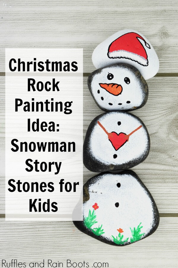 snowman story stones with text which reads Christmas rock painting idea snowman story stones for kids