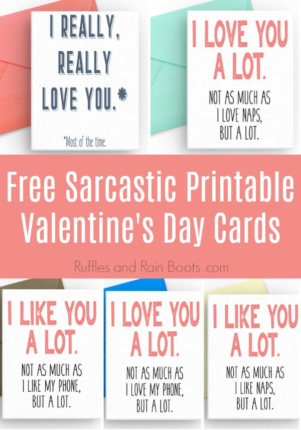Photo Collage of Free Cards with text which reads Free Sarcastic Printable Valentines Day Cards
