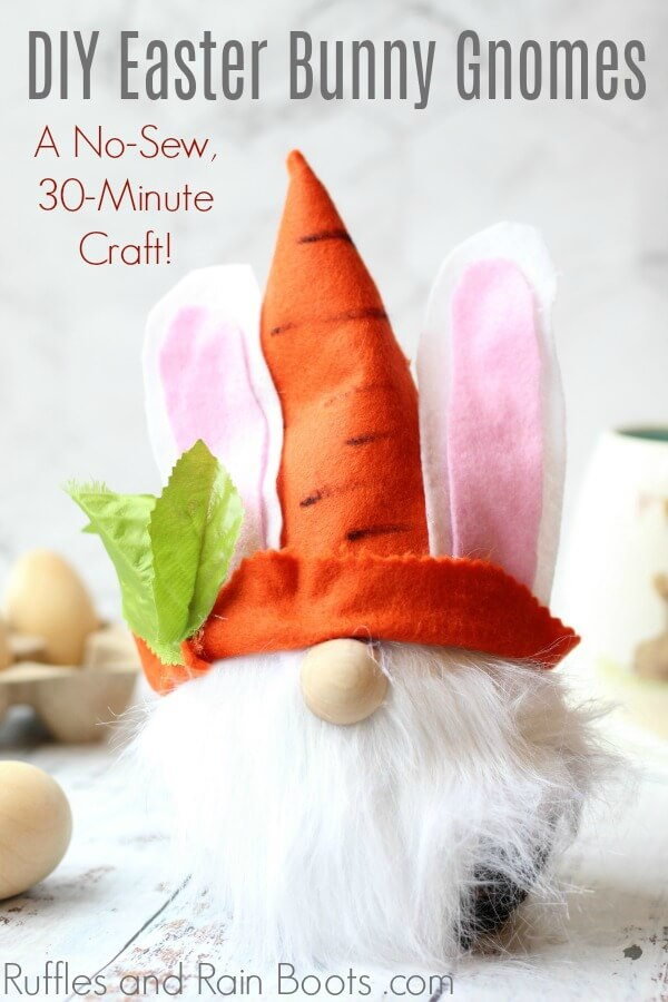 diy no-sew felt gnome on white background with text which reads DIY Easter Bunny Gnomes