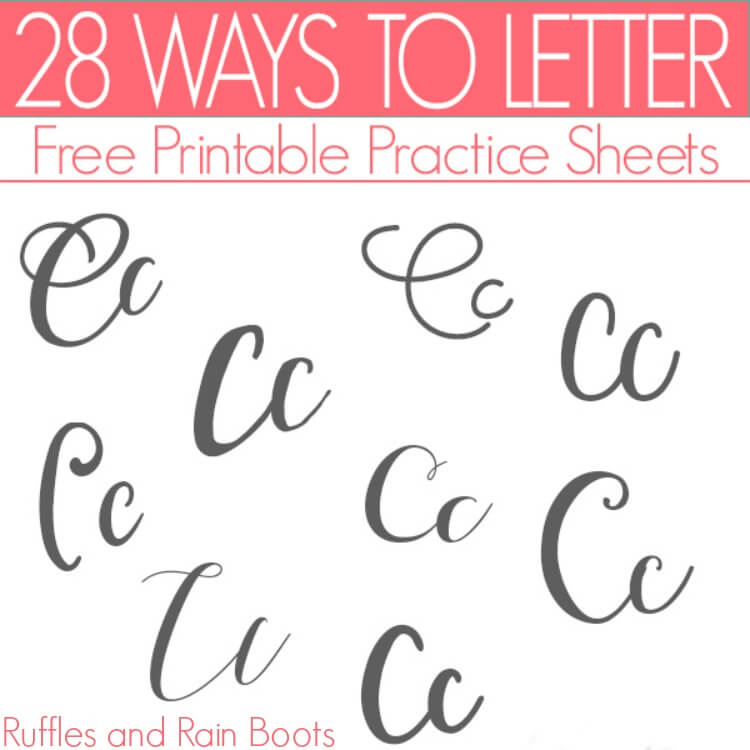 Ways to Letter C – Free Hand Lettering Practice Sheets