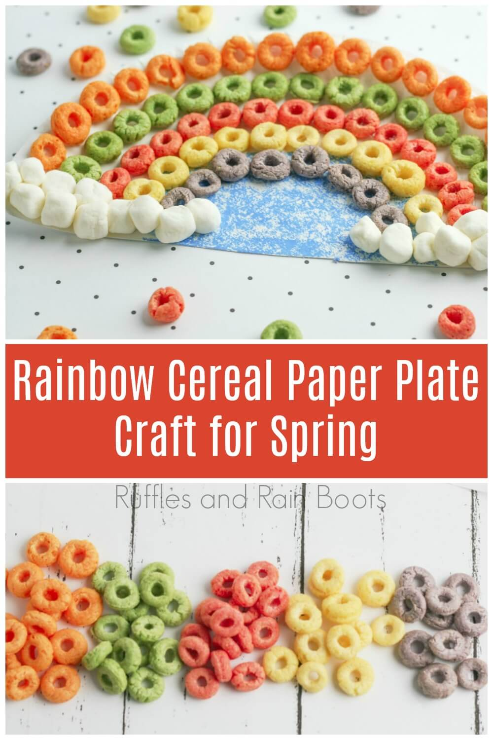 colorful photo collage with text which reads rainbow cereal paper plate craft for Spring