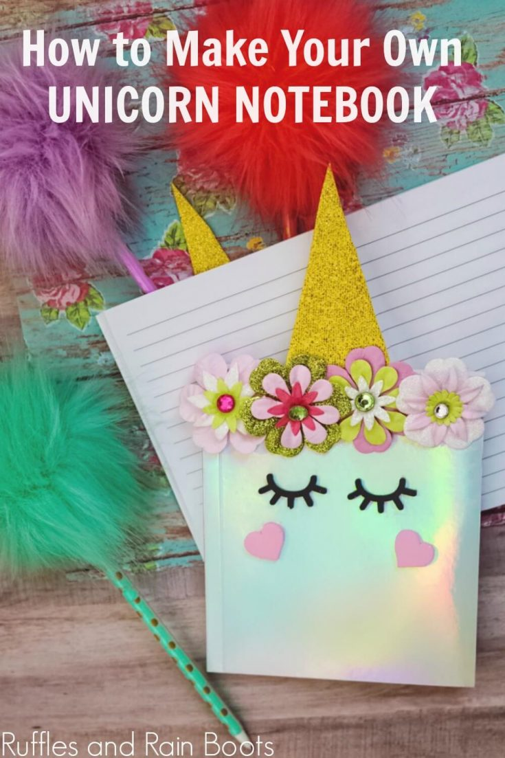 This DIY unicorn notebook is functional and adorable. You'll love taking notes on this adorable unicorn notepad. #diyunicorn #unicorncrafts #backtoschool #rufflesandrainboots