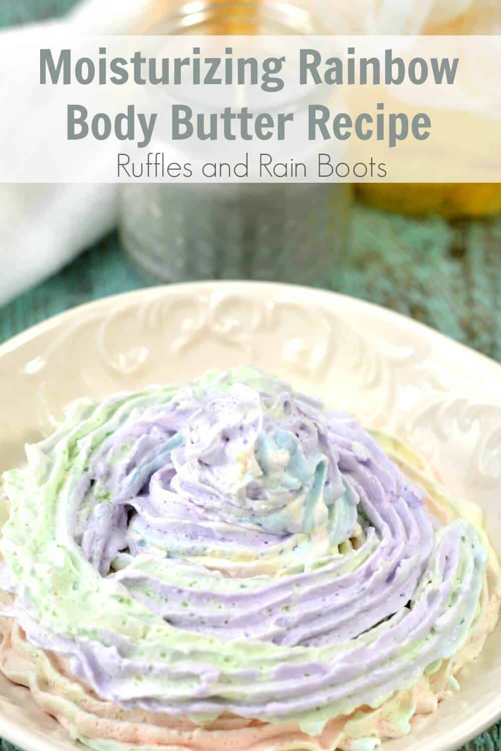 close up of rainbow body butter in bowl with text moisturizing rainbow body butter recipe