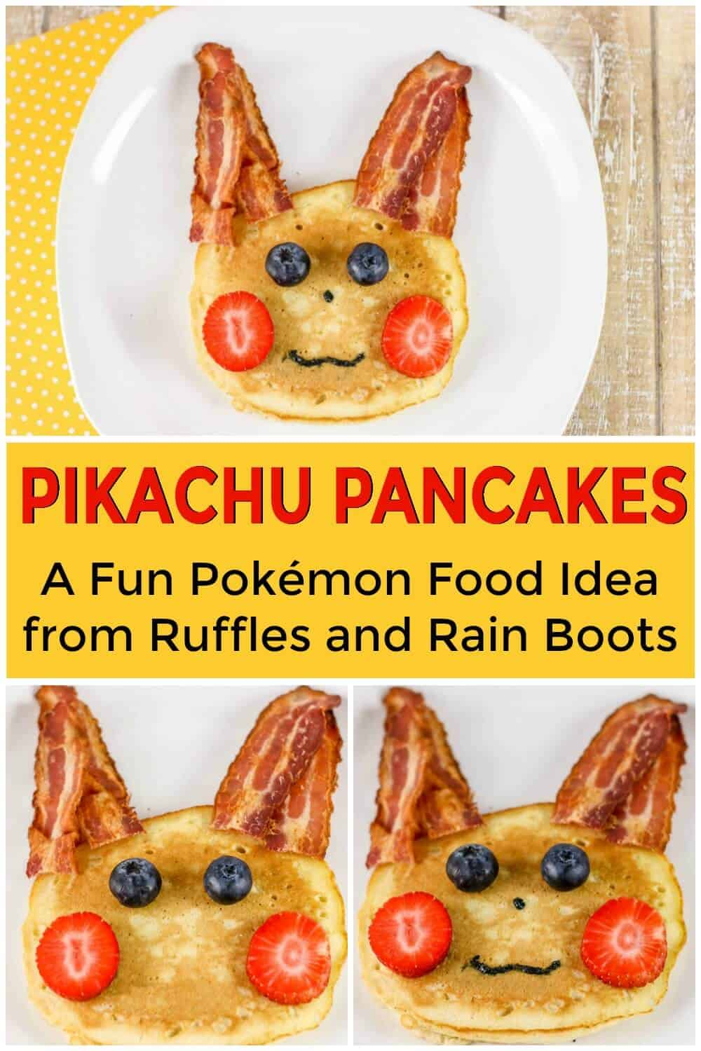 photo collage of pikachu pancakes with text which reads pikachu pancakes a fun pokemon food idea from Ruffles and Rain Boots