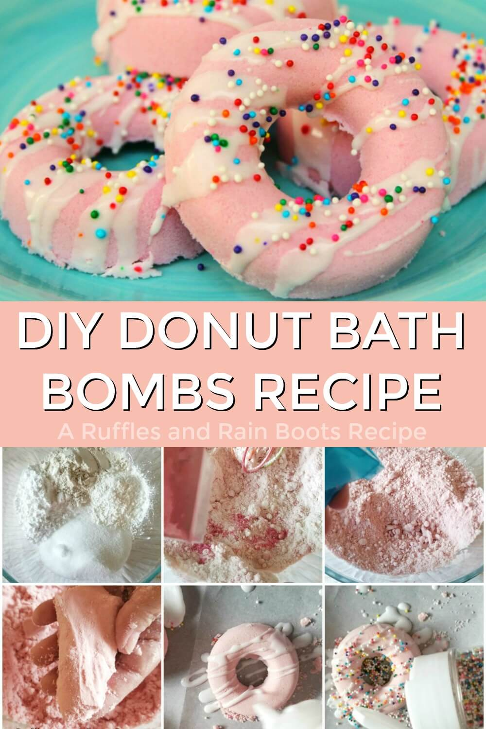 photo collaged of how to make donut bath bombs and final donut bath bomb product with text which reads diy donut bath bombs recipe