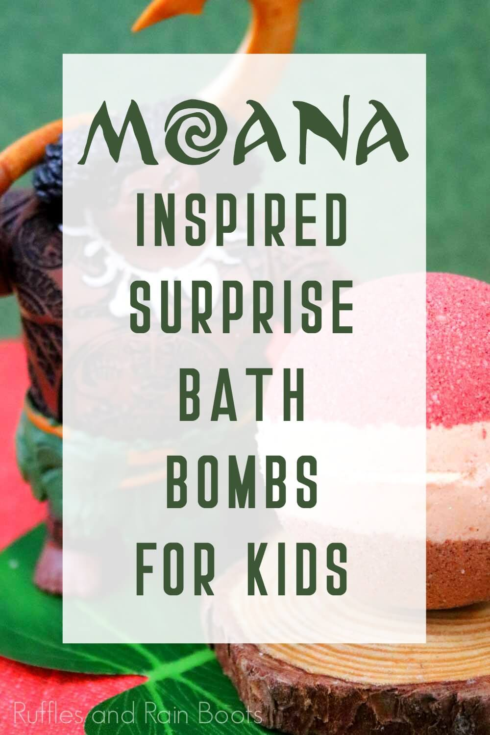 moana inspired bath bombs with surprise inside overlaid with text which reads moana inspired surprise bath bombs for kids