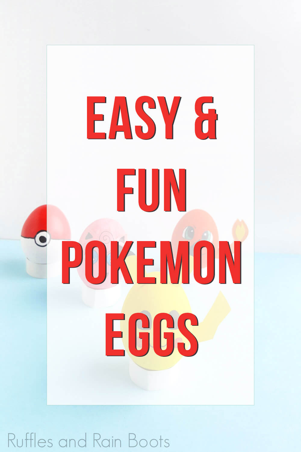 text overlay which reads easy and fun pokemon eggs