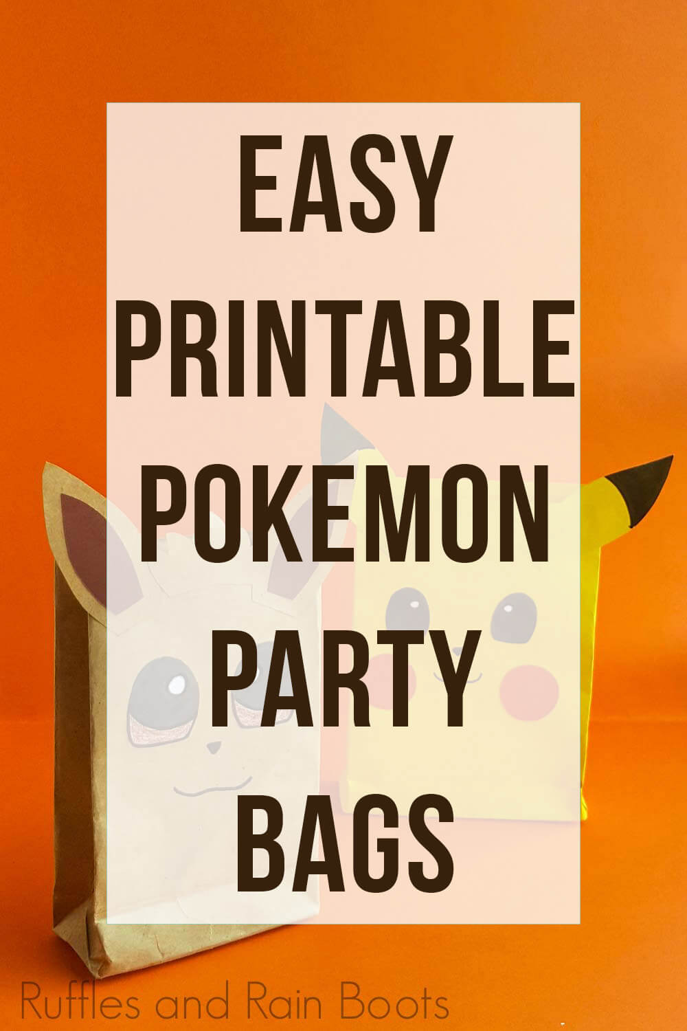 text overlay which reads easy printable pokemon party bags