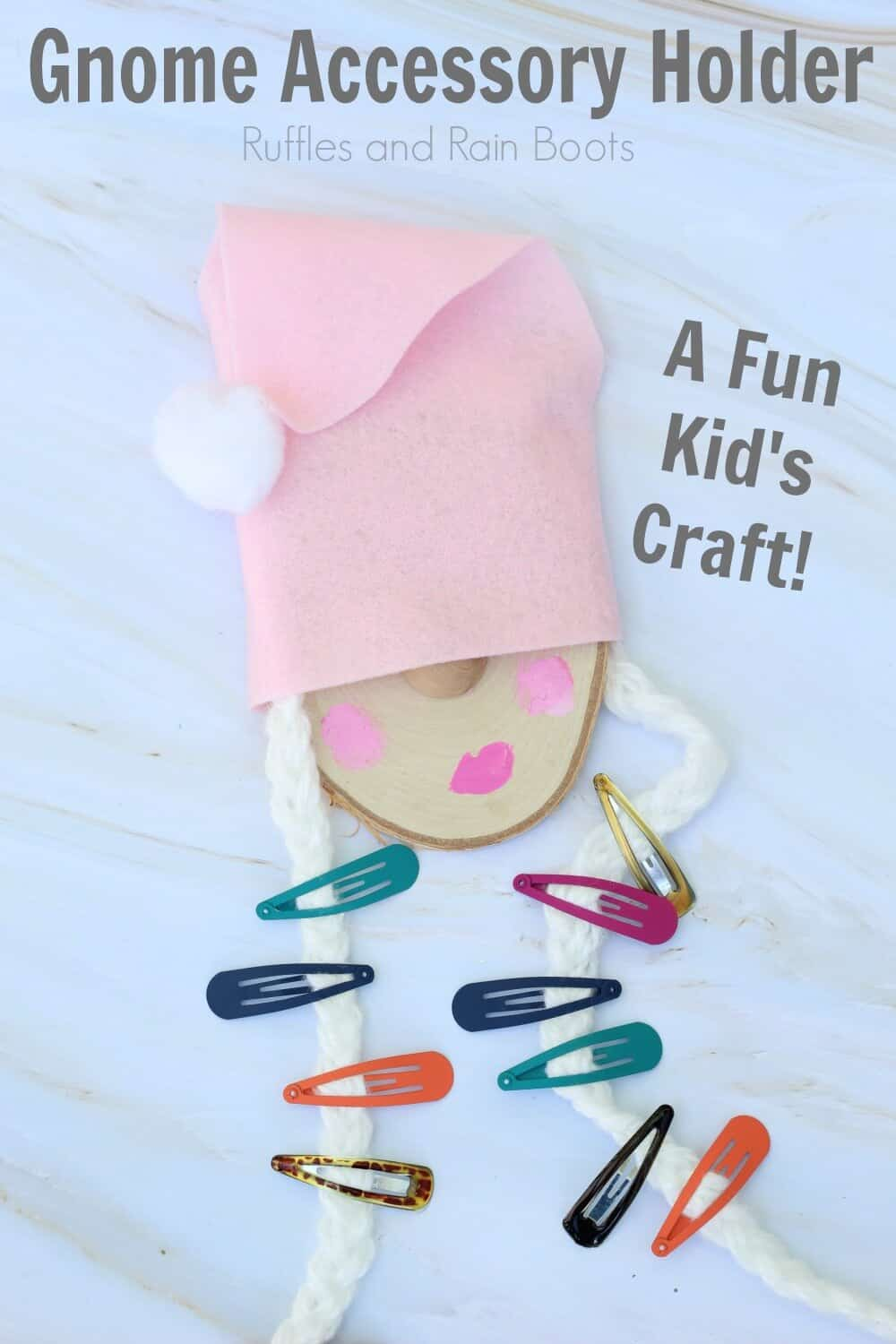 fun gnome girls craft close up of barrette holder with text gnome accessory holder a fun kid's craft