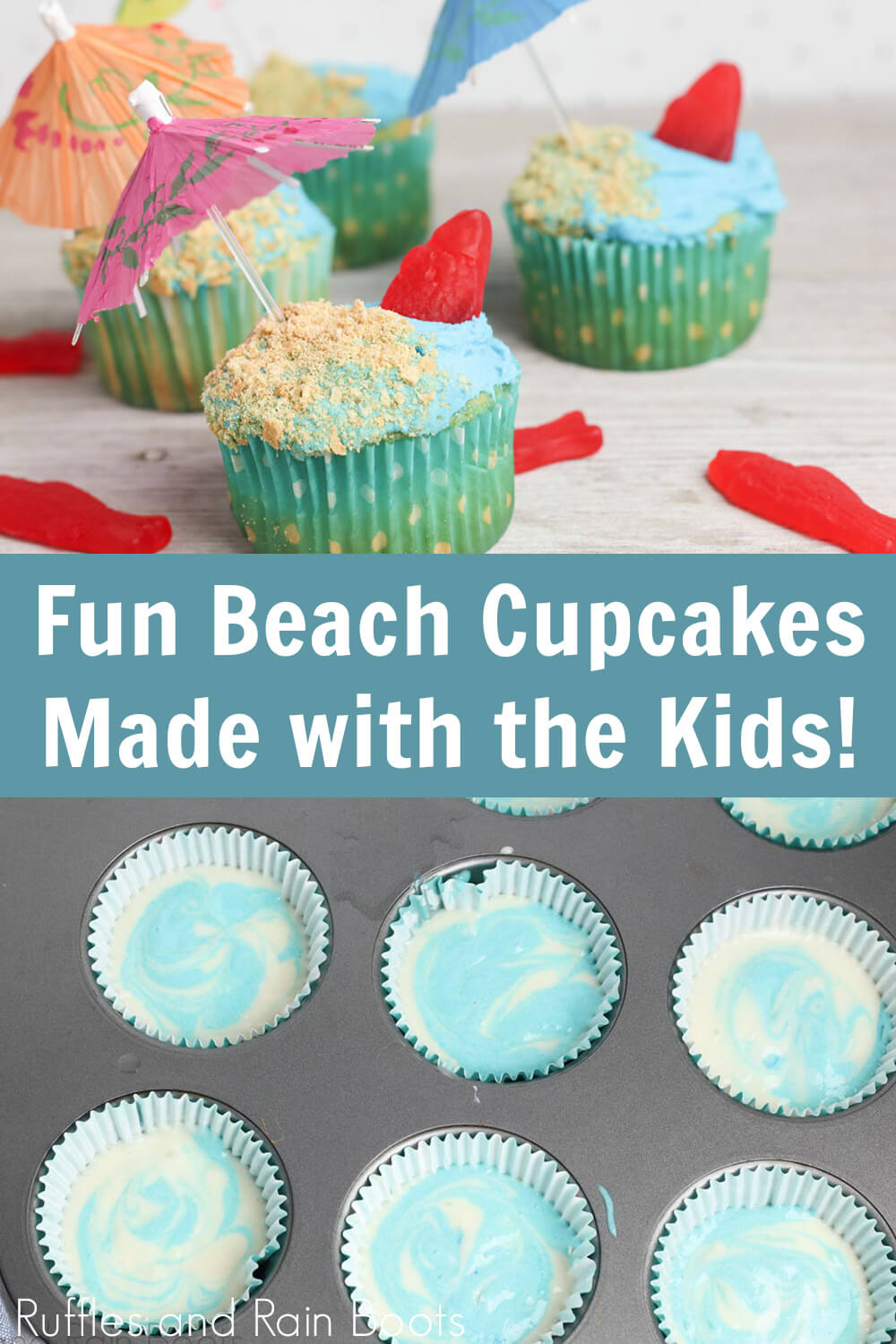 photo collage of fun beach cupcakes and swirled batter recipe with text which reads fun beach cupcakes made with the kids!