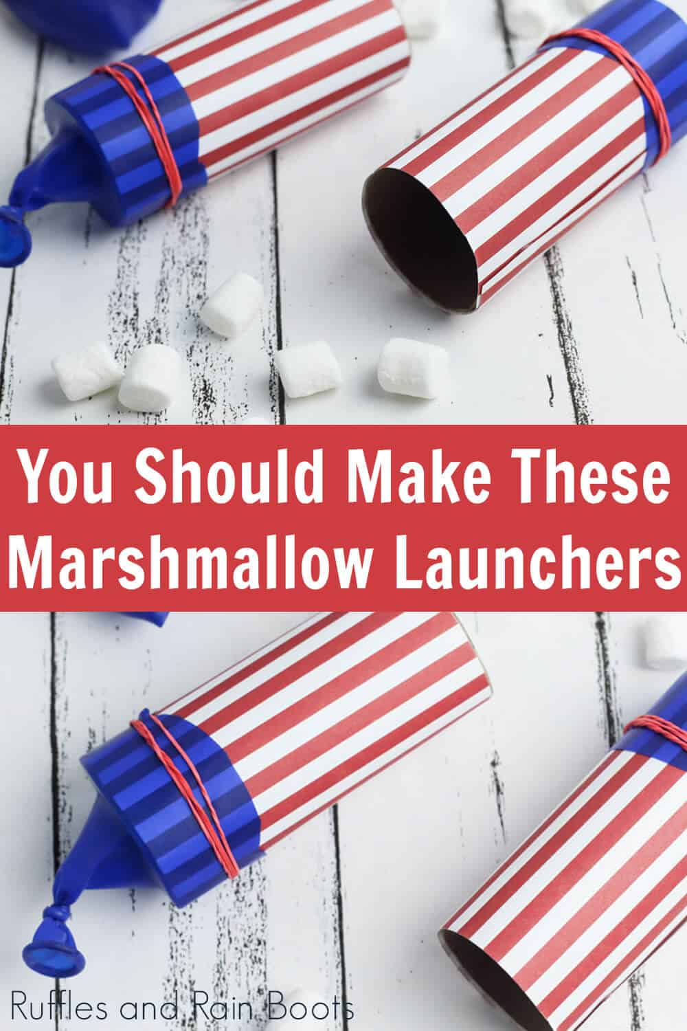photo collage of marshmallow shooters 4th of july party ideas with text which reads you should make these marshmallow launchers