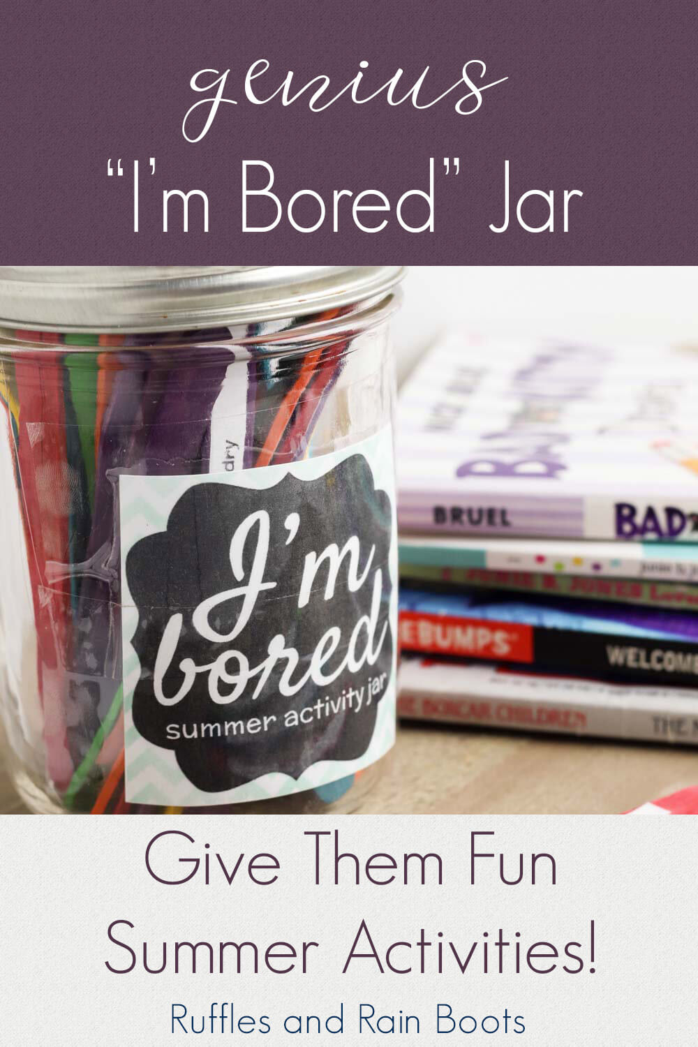 """fun I am bored jar on a wooden table with magazines behind with text which reads genius """"I'm Bored"""" jar give them fun summer activities!"""