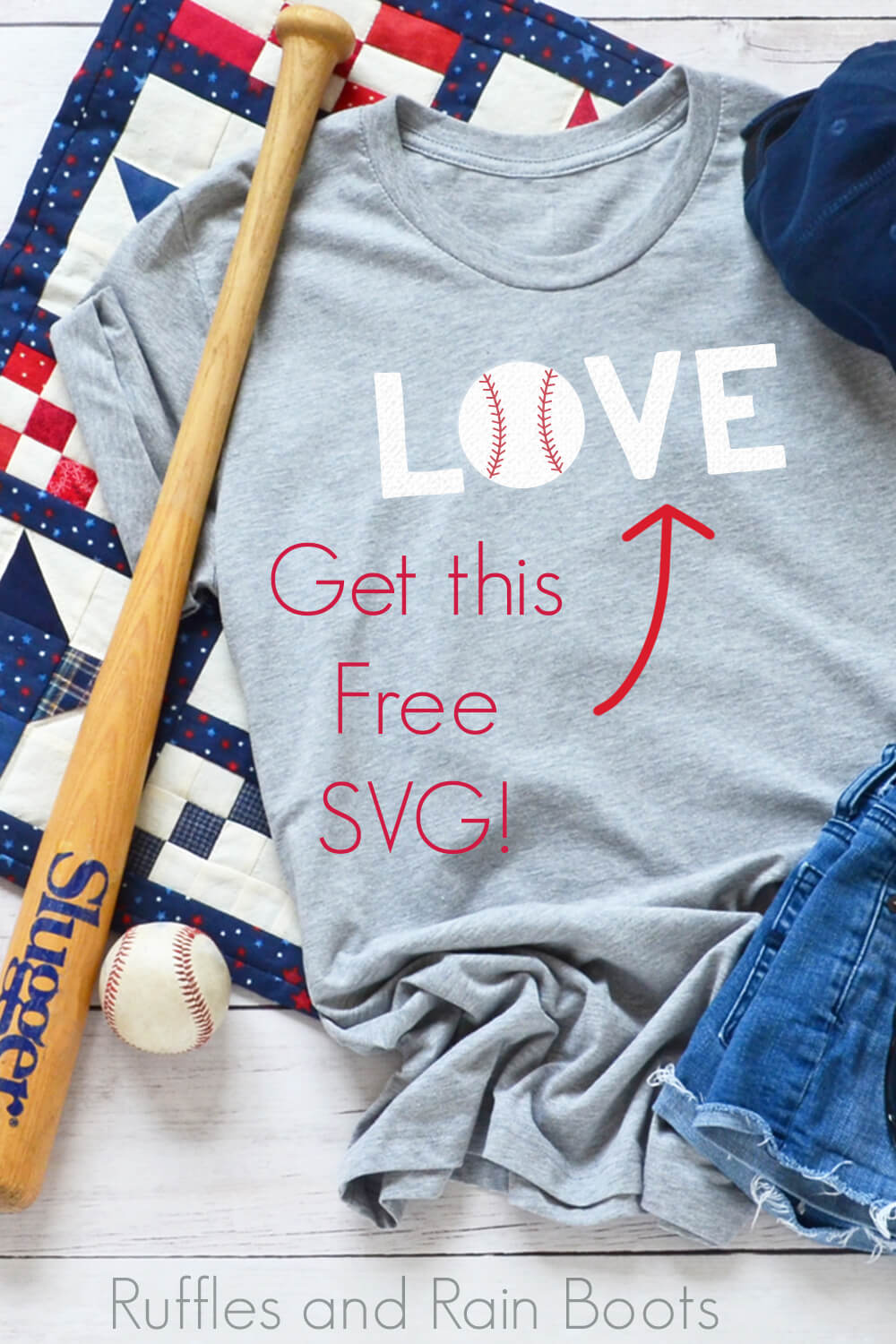 t shirt and baseball bat on quilt background with free LOVE baseball SVG with text that says get this free svg