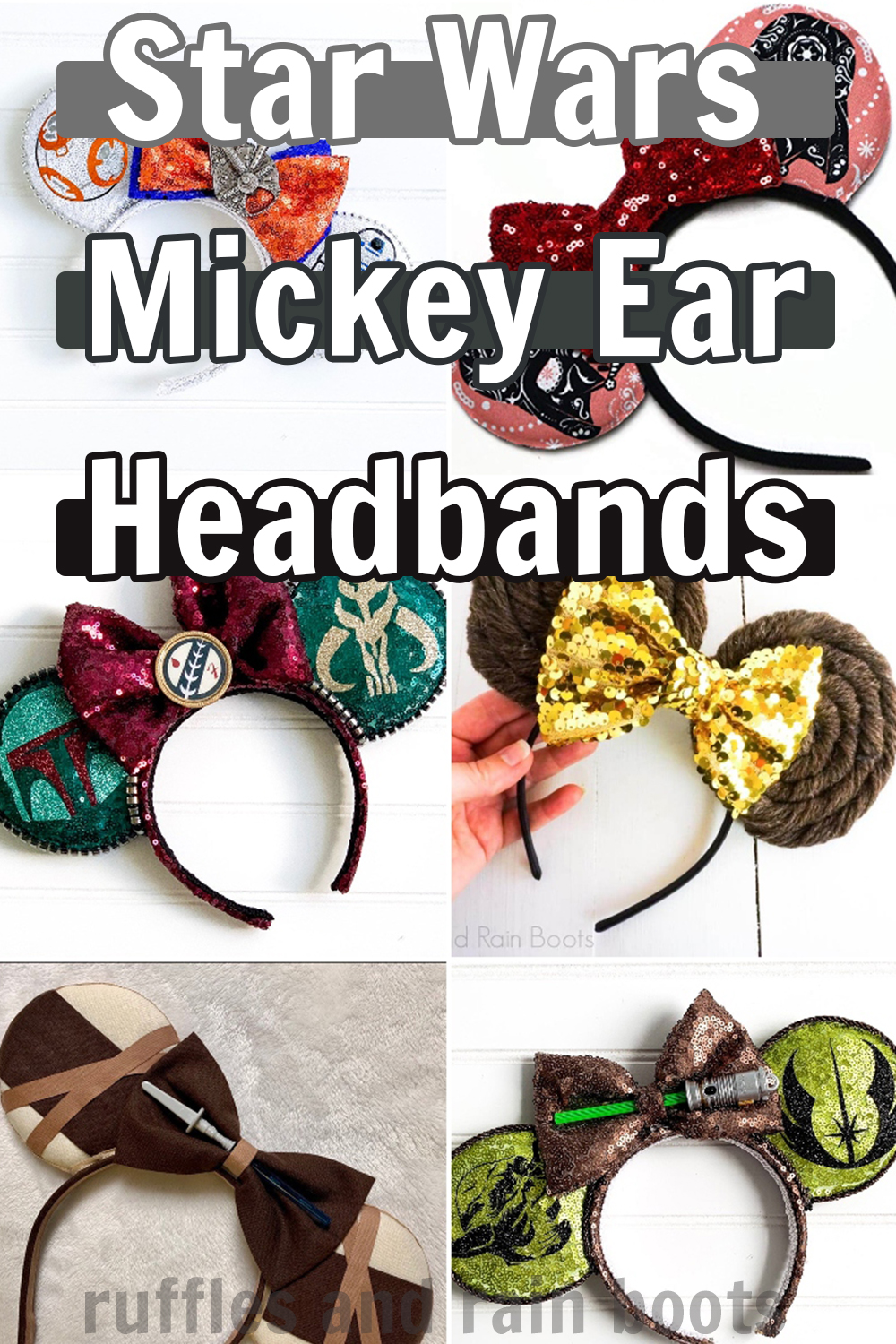 photo collage of star wars mickey and minnie ears for star wars at disney with text which reads star wars mickey ear headbands