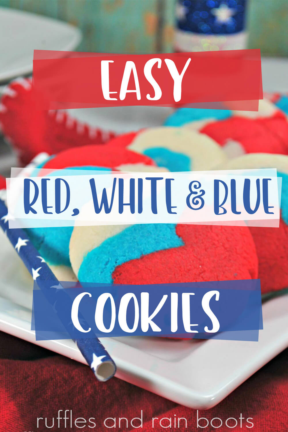 text overlay which reads easy red white and blue cookies
