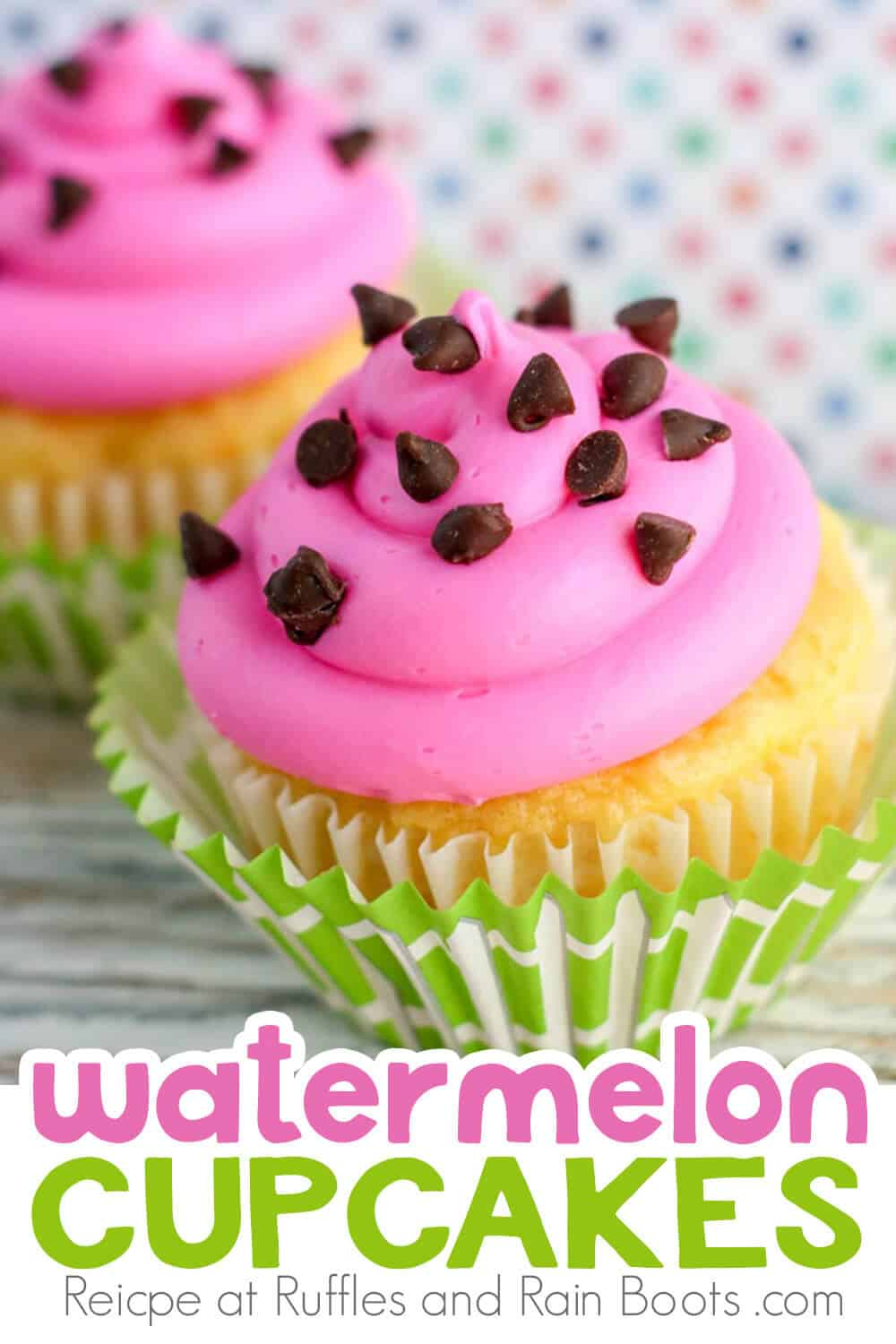 watermelon cupakes decorating idea on a wood table with a multicolored polkadot background with text which reads watermelon cupcakes