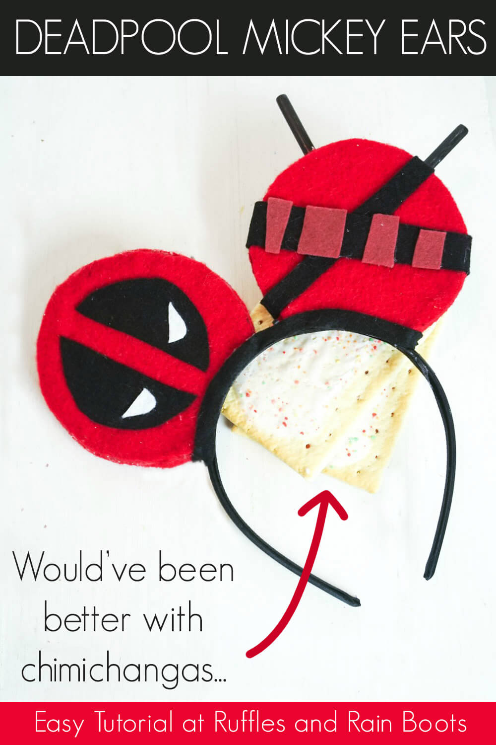deadpool mickey mouse ears diy on a white background with poptarts with text which reads deadpool mickey ears would've been better with chimichangas