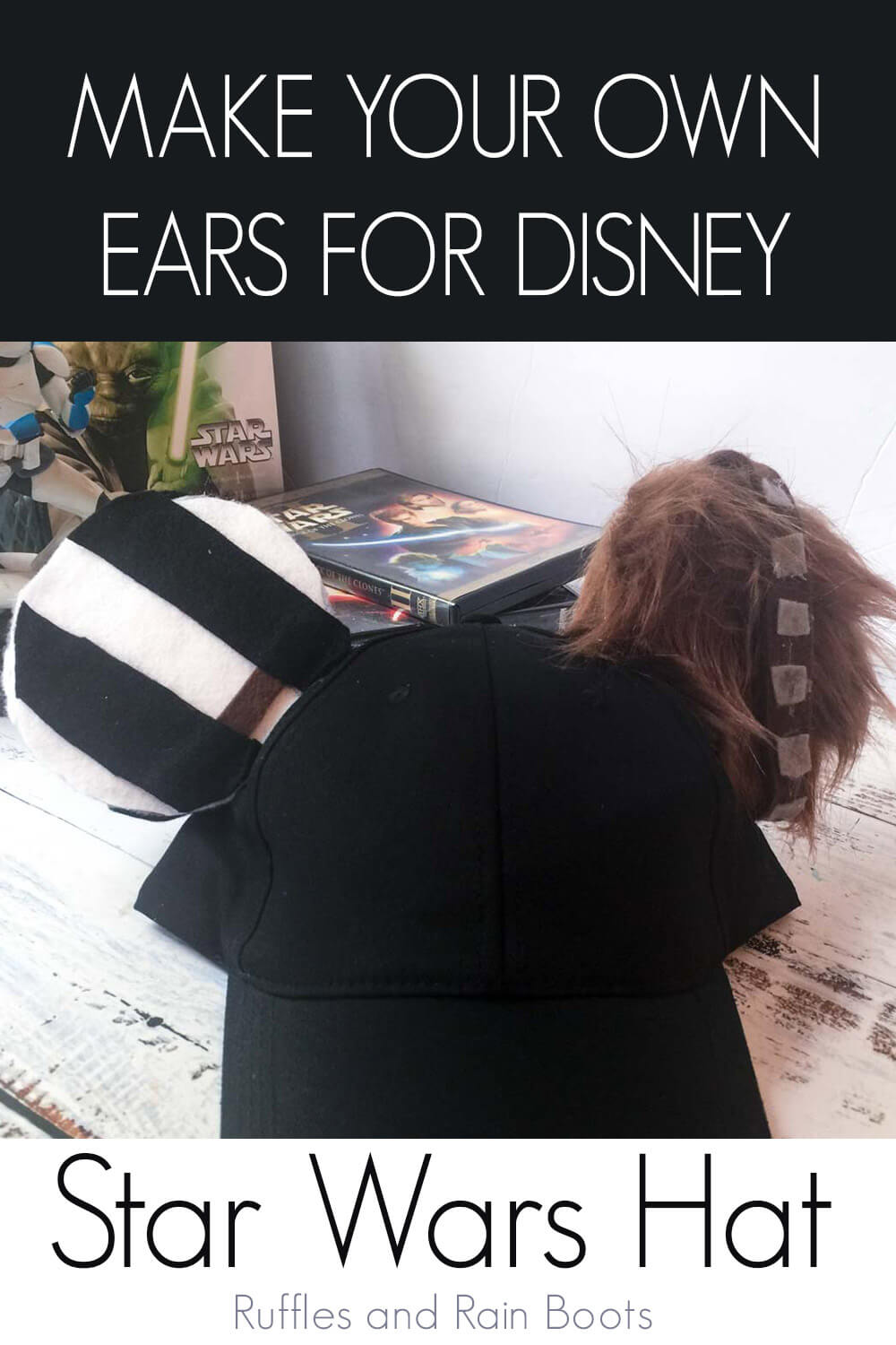 diy mickey ears for star wars galaxy edge with text which reads make your own ears for disney star wars hat