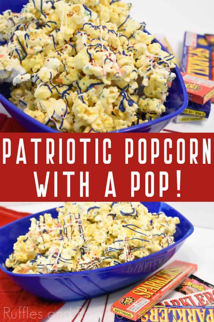 Make your 4th of July POP with this firecracker patriotic popcorn. A little sweet goes well with a surprise! Click through to get the recipe and ratio of candy to corn. #popcorn #4thofjulyfood #july4thfood #independencedayfood #popcornrecipe #rufflesandrainboots