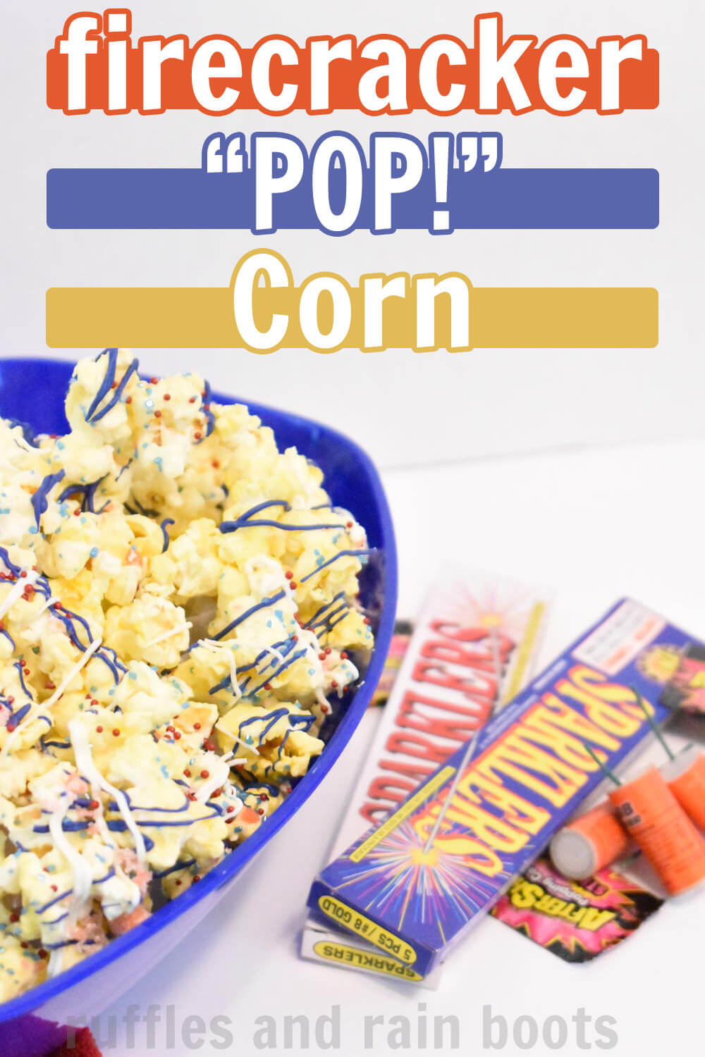 patriotic popcorn on white table with firecracker boxes with text which reads firecracker popcorn