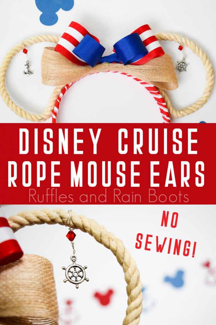 These open rope Disney cruise ears are going to have everyone oohing and ahhing on your vacation. Click to learn how to make them with no sewing and a lot of personality. #disney #cruise #disneycruise #mickeyears #minnieears #rufflesandrainboots