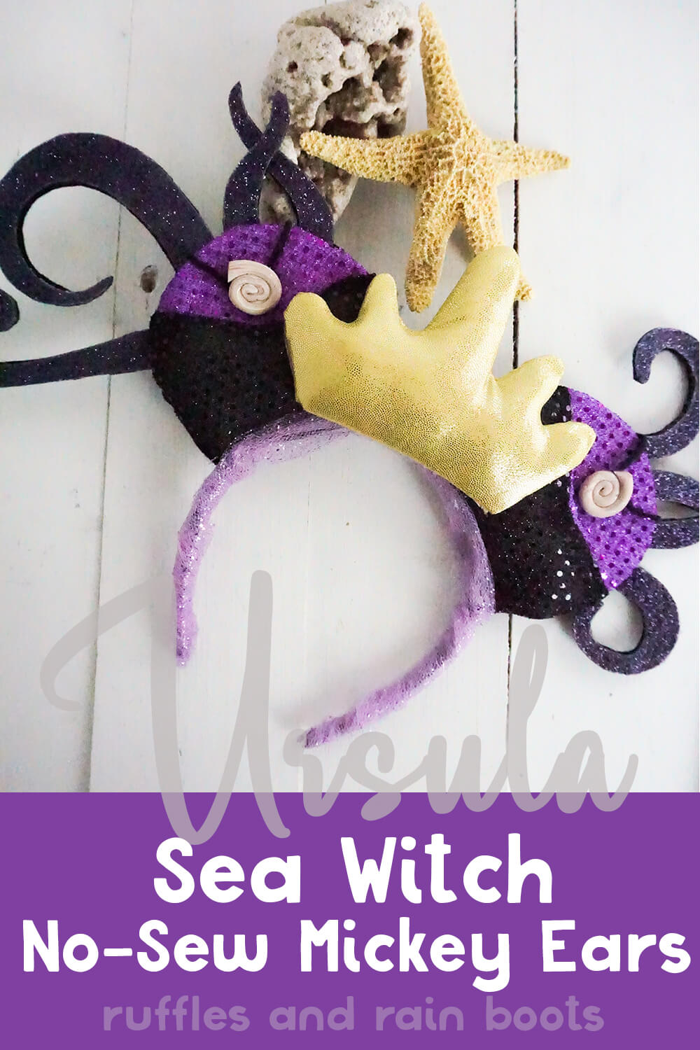 overhead view of mickey ears with tentacles like ursula the sea witch Ursula sea witch on a white wood table with text which reads no-sew mickey ears
