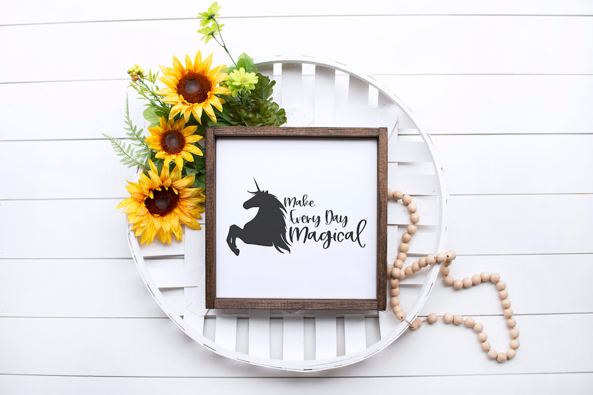 Use This Make Everyday Magical Unicorn SVG to Make the Best