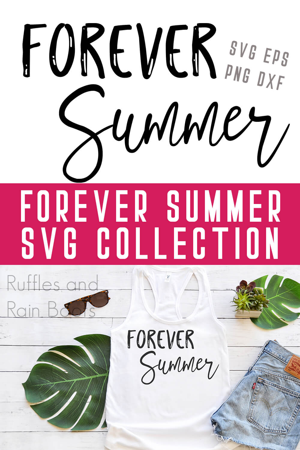 photo collage of forever summer free summer cutting machine file on a tank top with text which reads forever summer svg collection