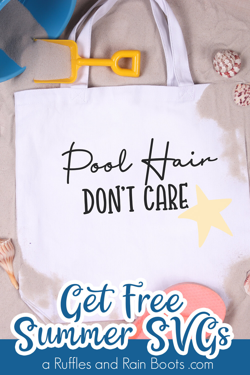 Pool Hair Don't Care summer svg on Beach Bag with text which reads get free summer SVGs