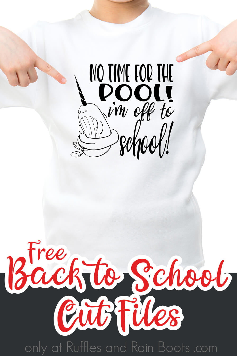 No Time for the Pool I'm Off to School back to school cut file for cutting machines on Kid Tshirt with text which reads free back to school cut files