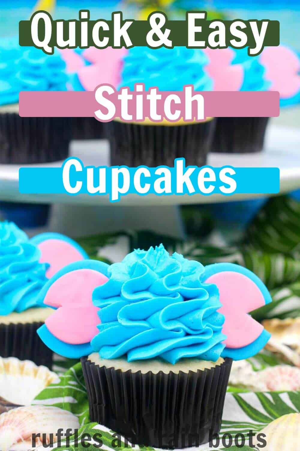 pink and blue Mickey ears on blue buttercream frosted cupcake on tropical background with text which reads quick and easy Stitch cupcakes