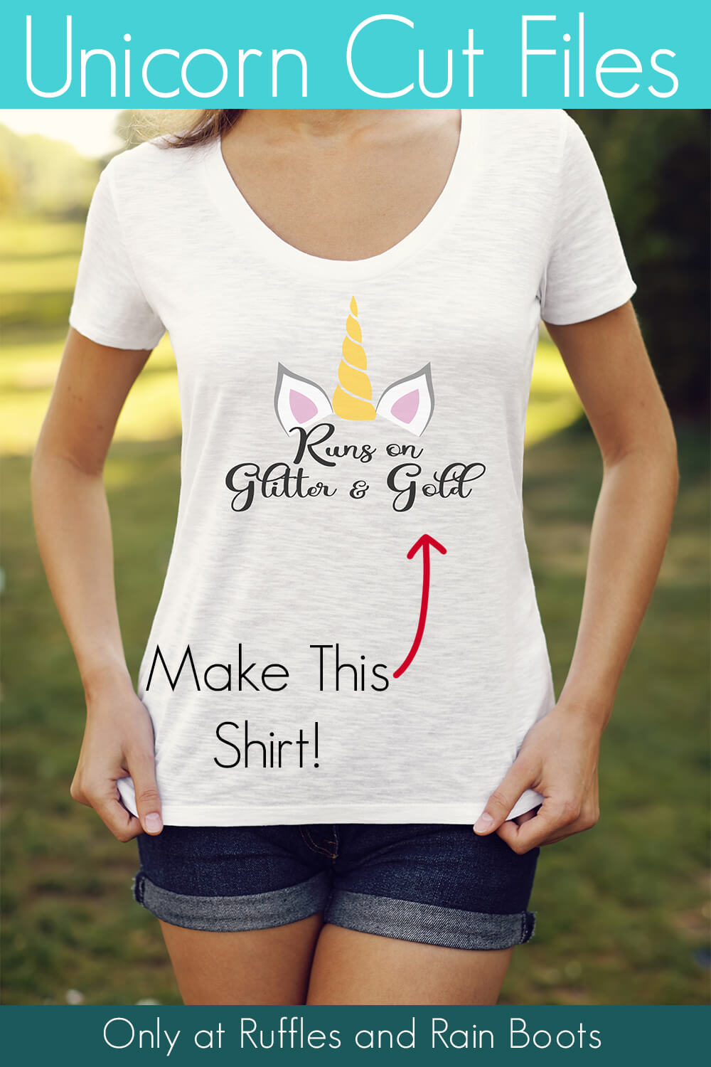 runs on glitter and gold free unicorn svg for Cricut on t-shirt that lady is wearing with text which reads unicorn cut files make this shirt!