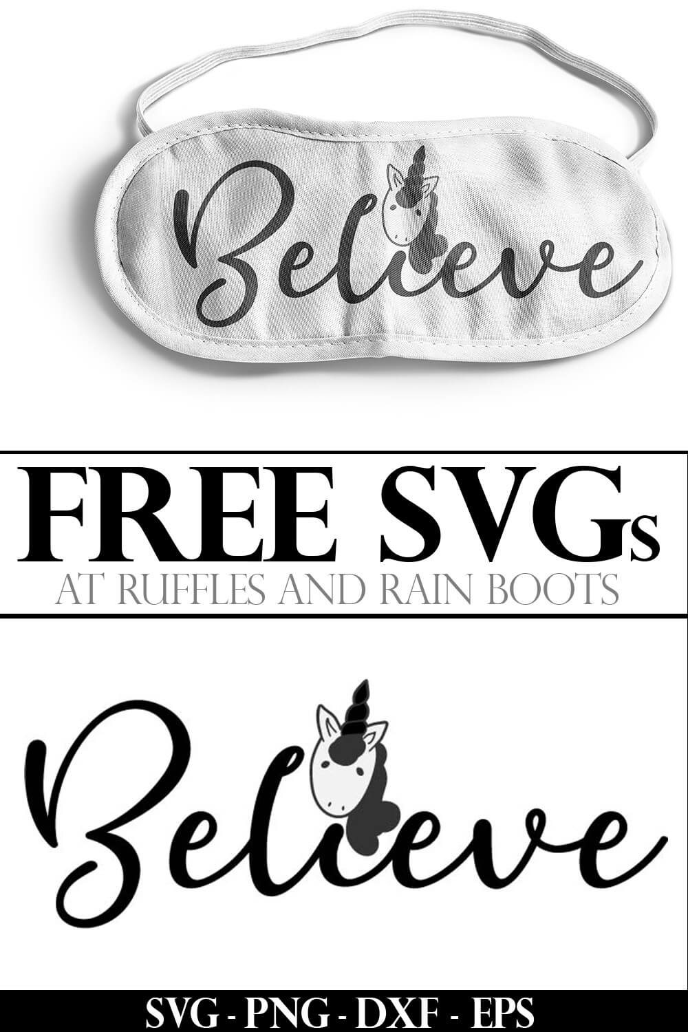 Believe free unicorn cut file for cricut on sleep mask on a white background with text which reads free svgs