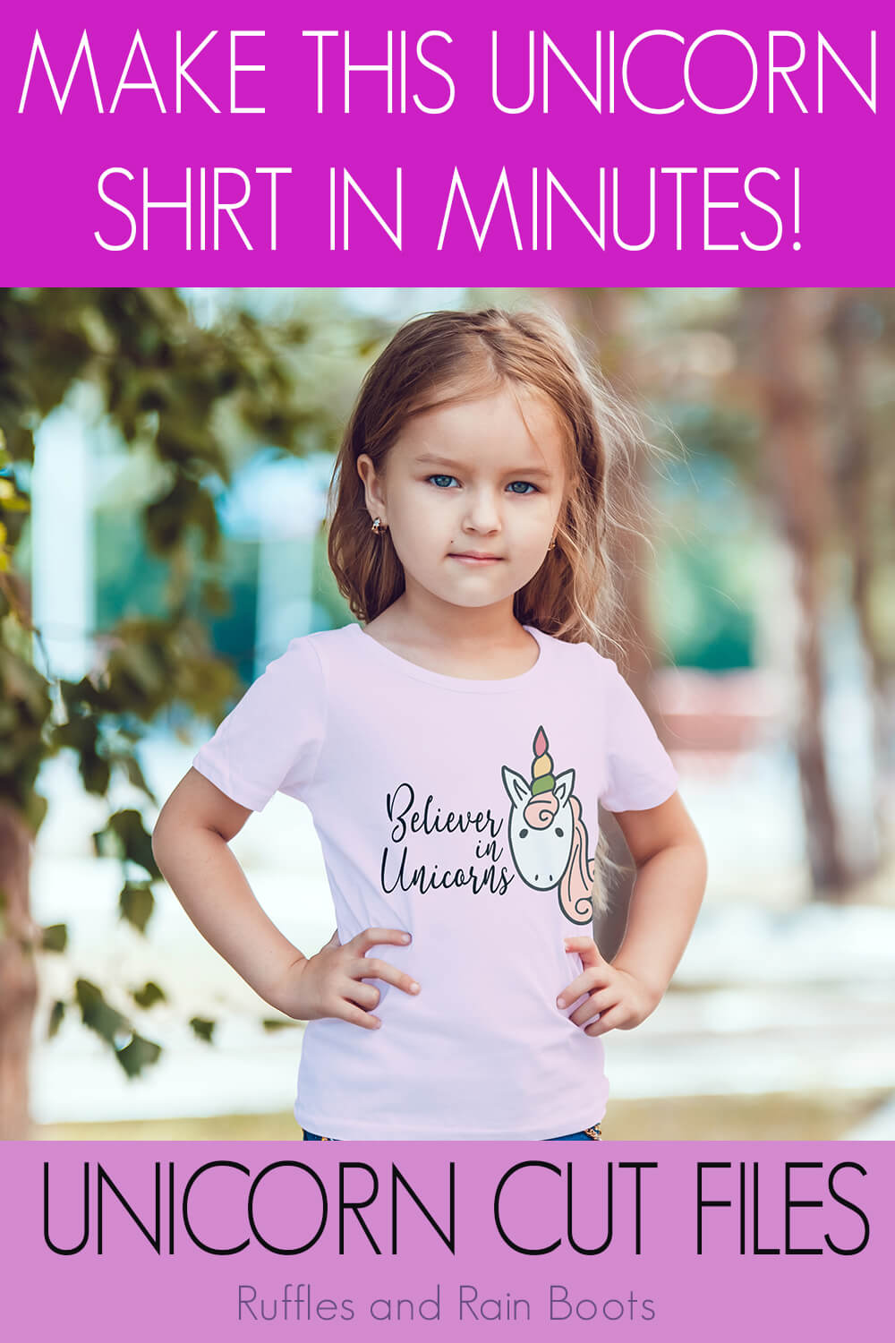 Believer in Unicorns free unicorn cut files for silhouette on kid t-shirt on a little girl with text which reads make this unicorn shirt in minutes unicorn cut files