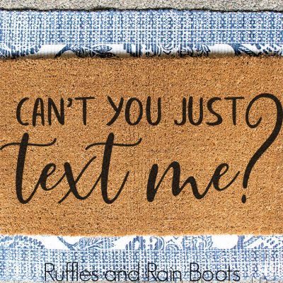 I Love these Funny Free Texting Doormat SVGs – I Can't Stop Laughing