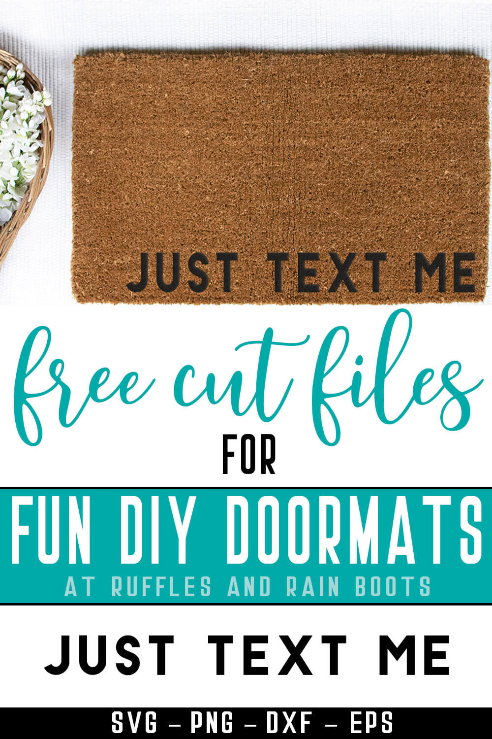 How to Make a Doormat with Cricut with text which reads free cut files for fun diy doormats