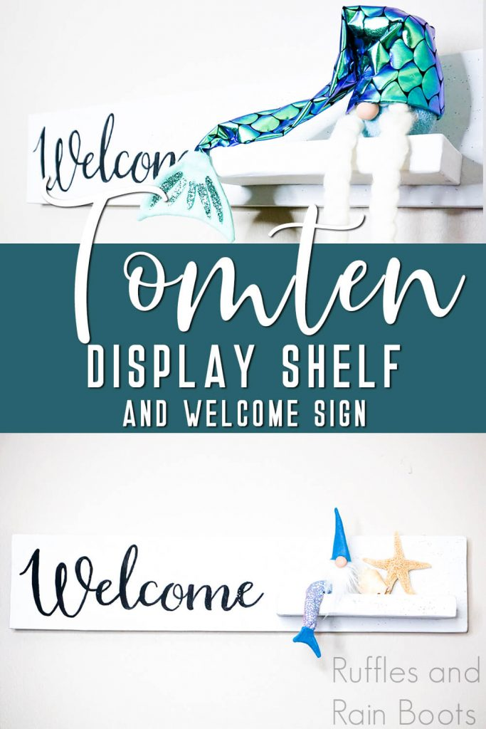 photo collage of floating shelf to display christmas crafts with text which reads tomten display shelf and welcome sign