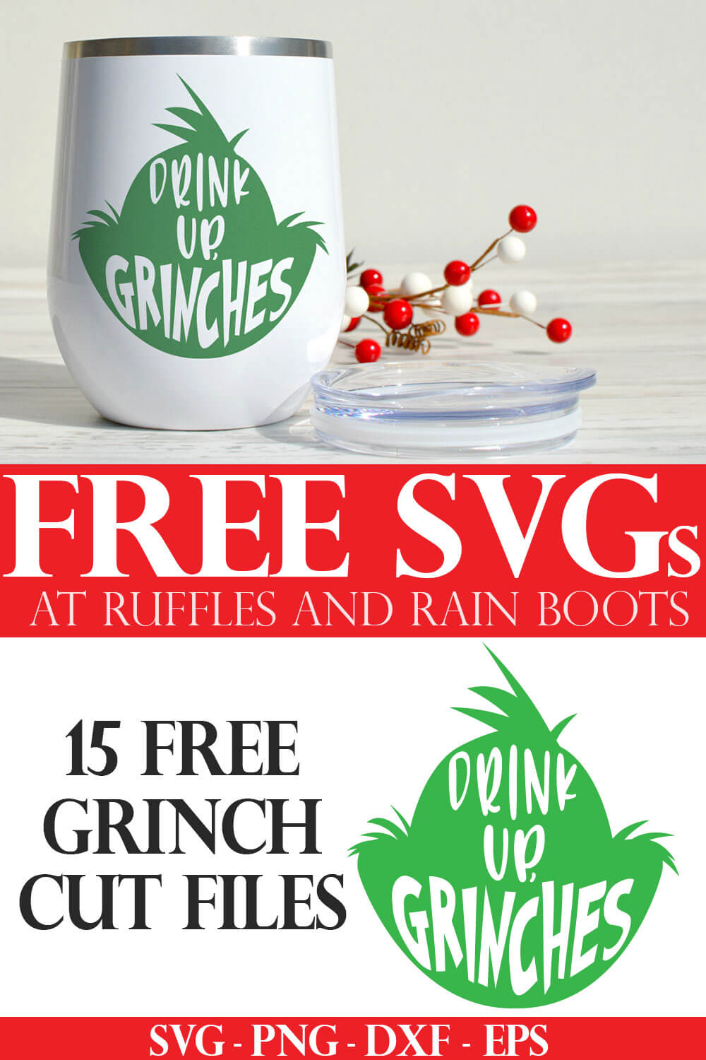 funny drink up grinches grinch head svg with cutout design on a white wine tumbler with text which reads free svgs for cricut
