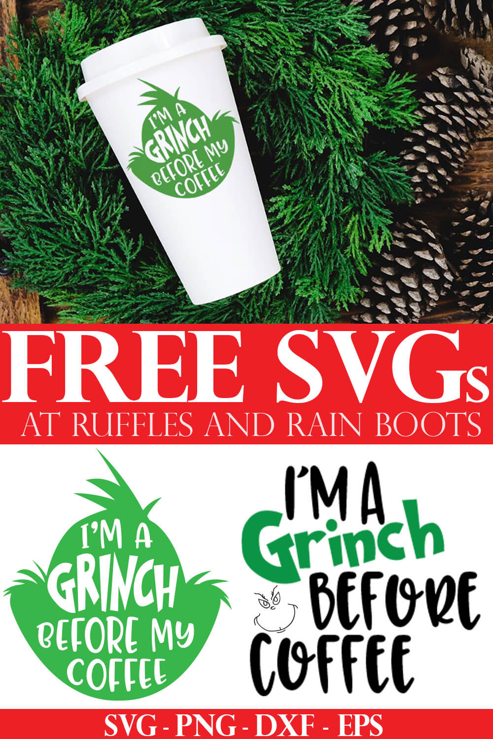 grinch before coffee svg on white coffee tumbler on holiday background with text which reads free svg for cricut and silhouette