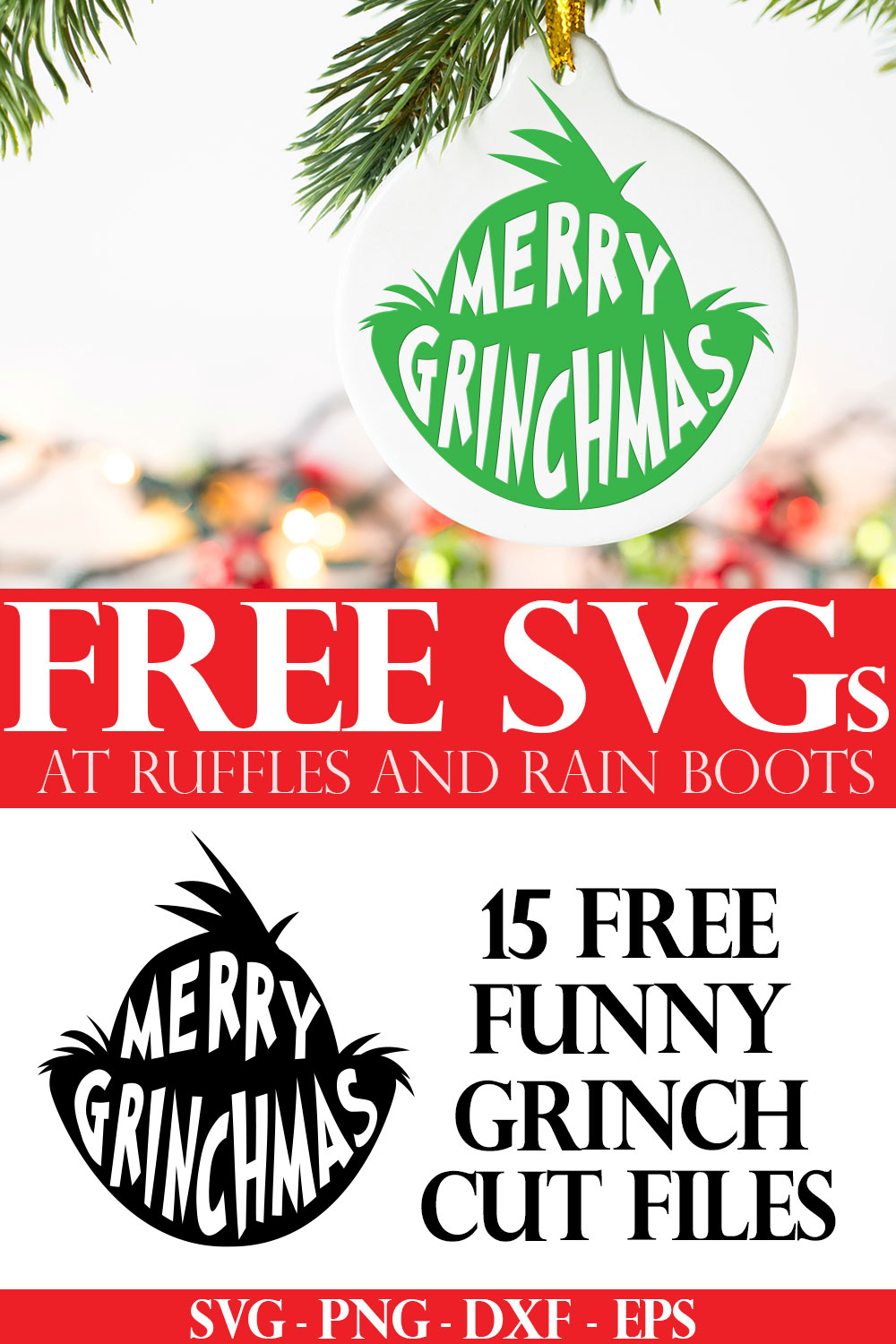 fun holiday ornament made with free grinch head svg for merry Grinchmas with text which reads free svgs from Ruffles and Rain Boots
