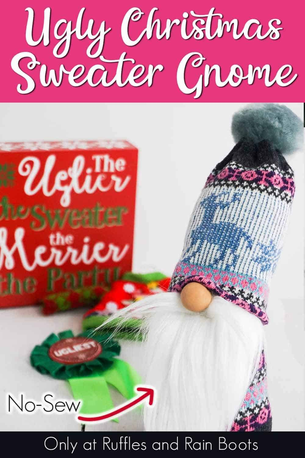easy no-sew sock gnome with text which reads ugly christmas sweater gnome no-sew