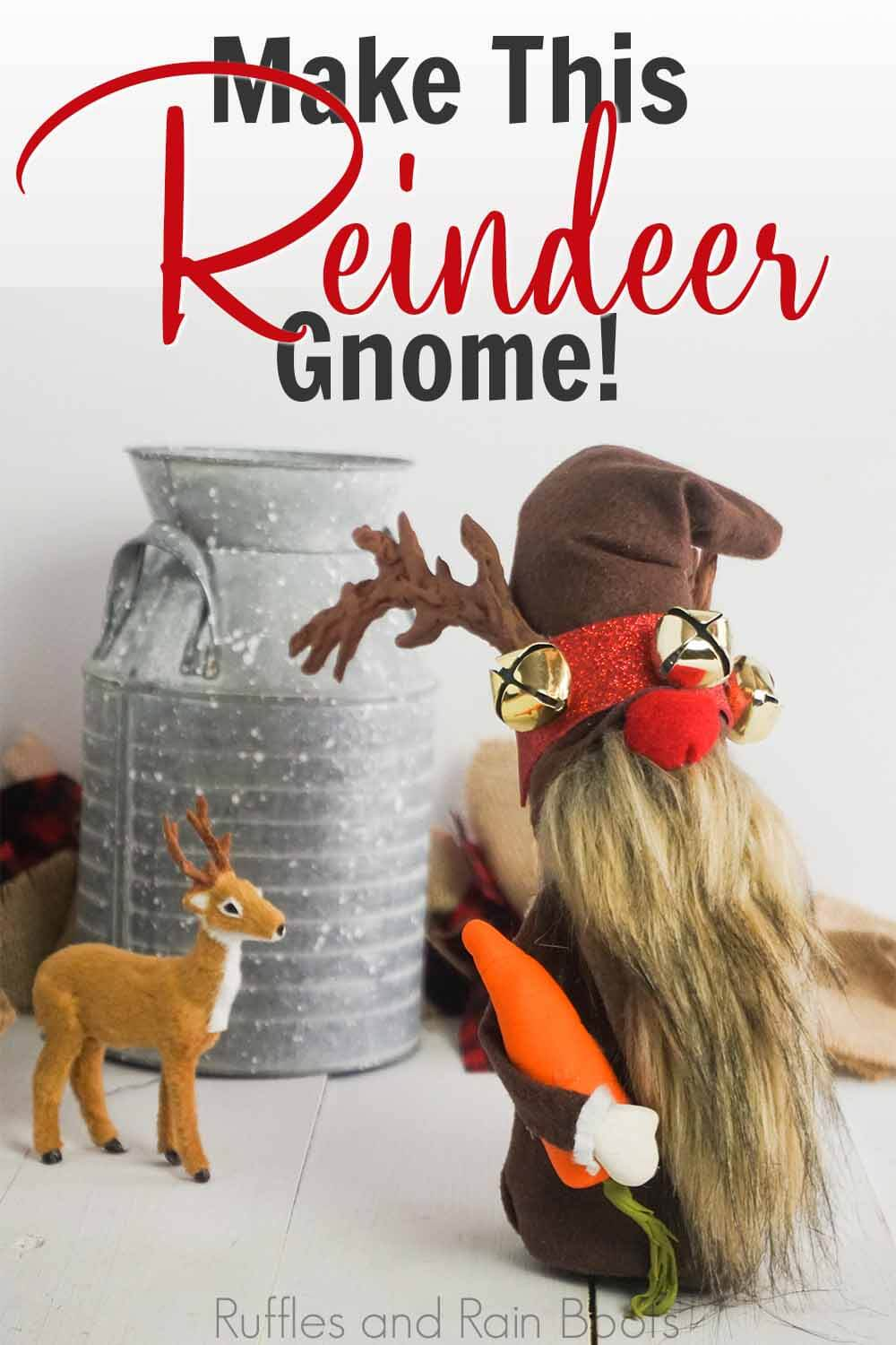 diy gnome tutorial with reindeer costume with text which reads make this reindeer gnome
