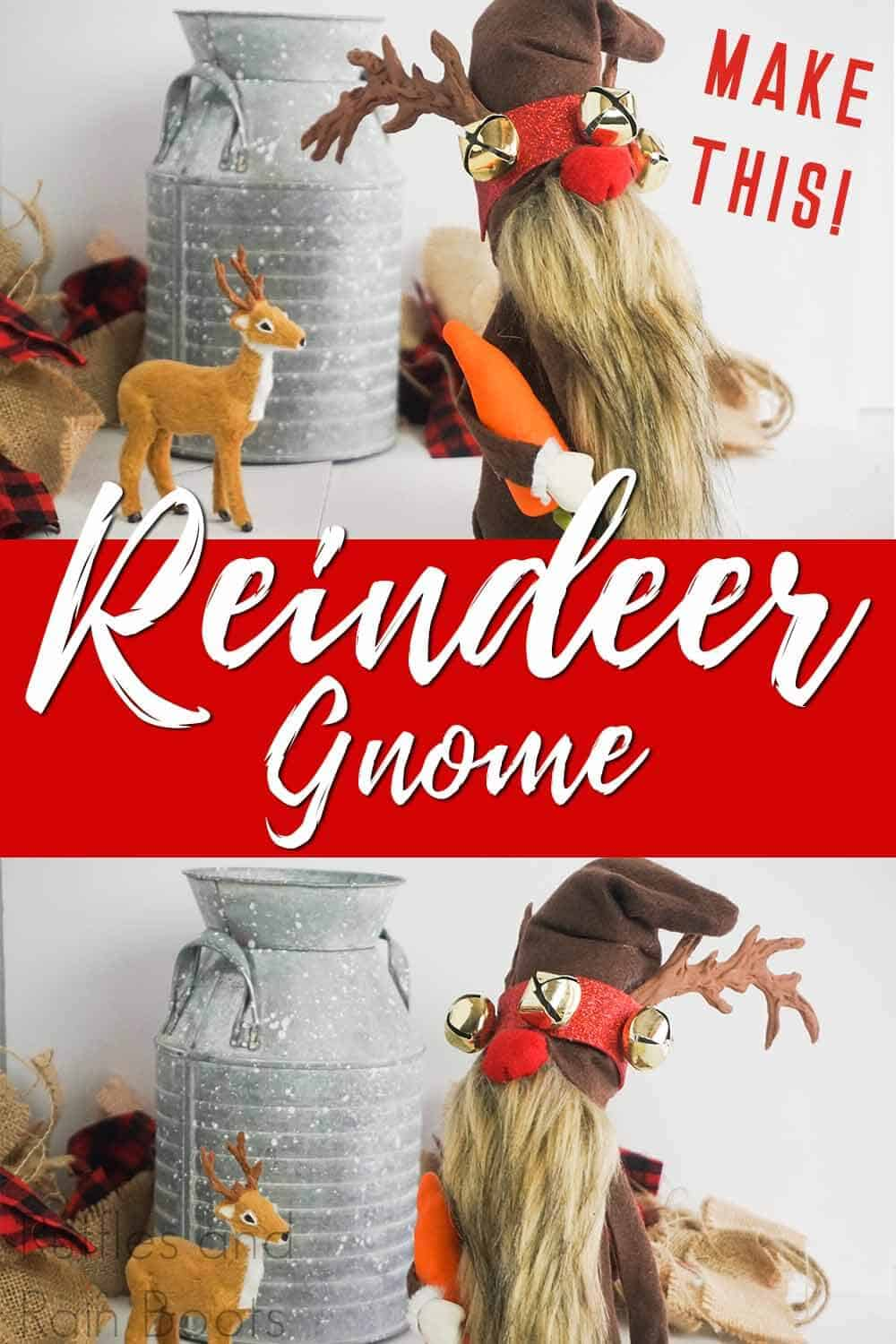 photo collage of deer gnome with text which reads reindeer gnome make this