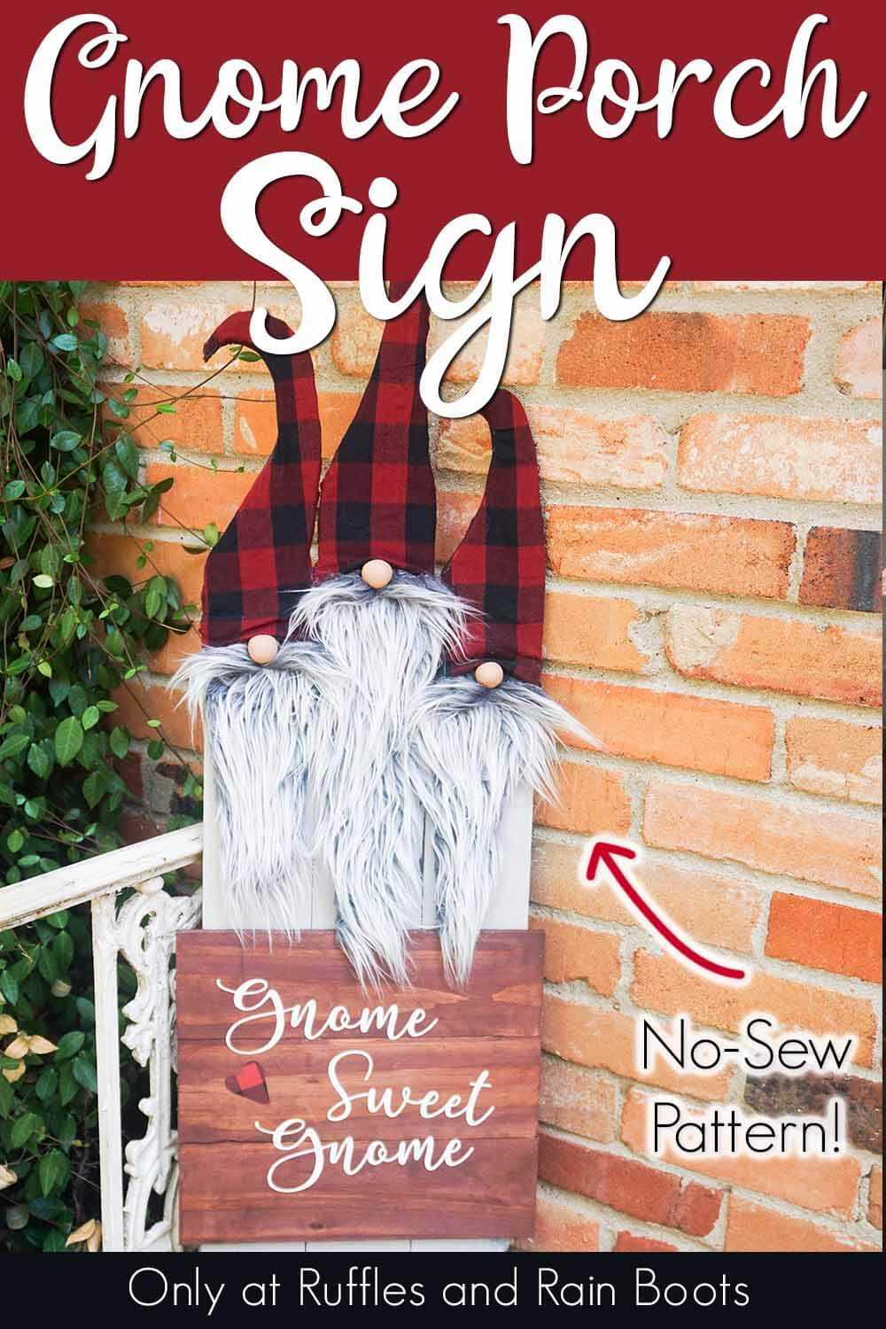 easy gnome shaped porch sign leaning against a brick wall with text which reads gnome porch sign no-sew pattern