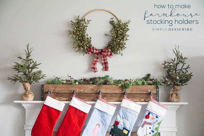 How to make Farmhouse Stocking Holders for your Mantle