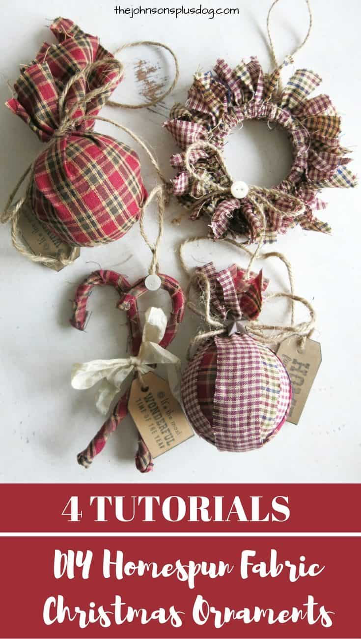 Fabric Ornaments Made With Homespun Fabric – 4 Different Tutorials