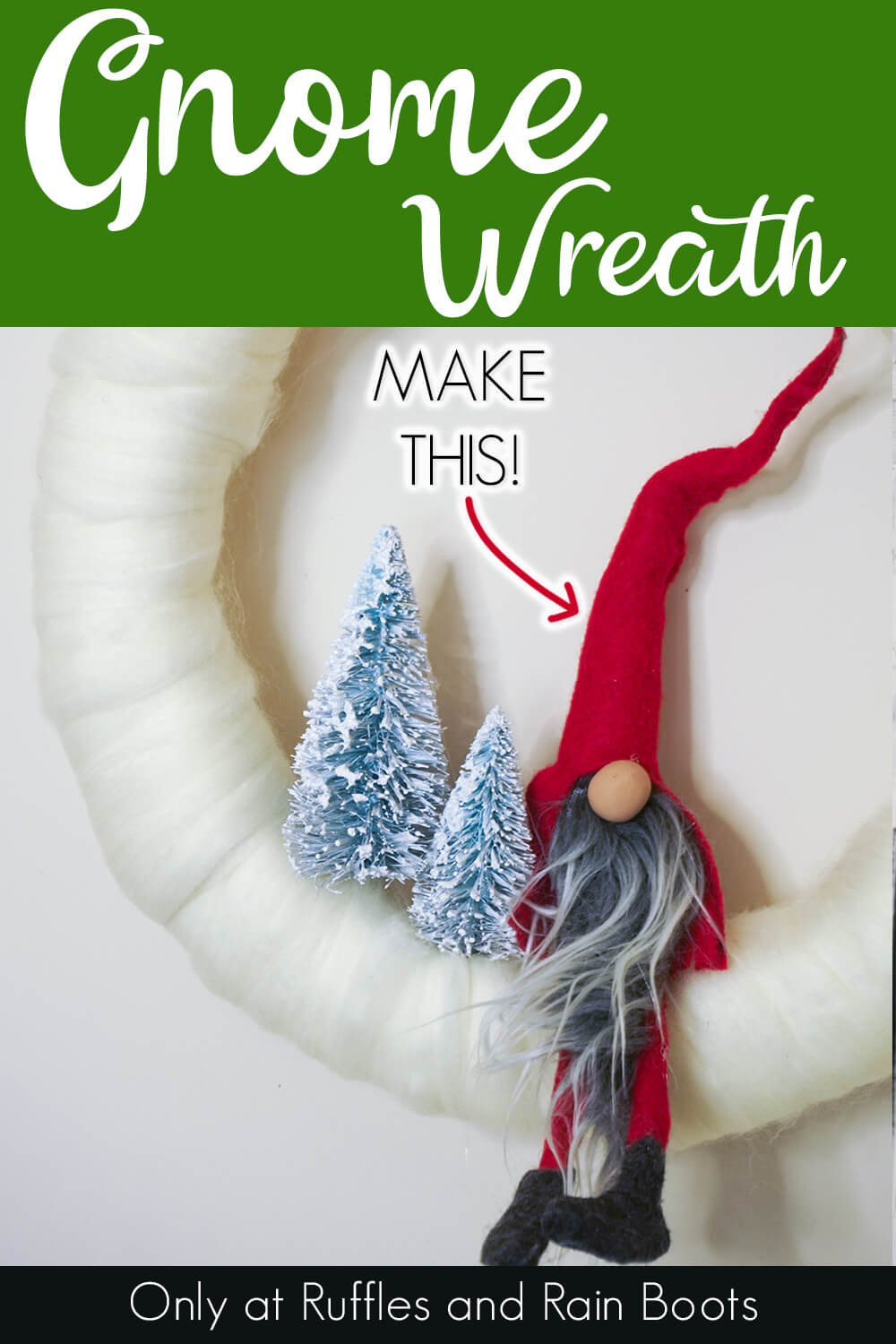 christmas gnome wreath on a white background with text which reads gnome wreath make this